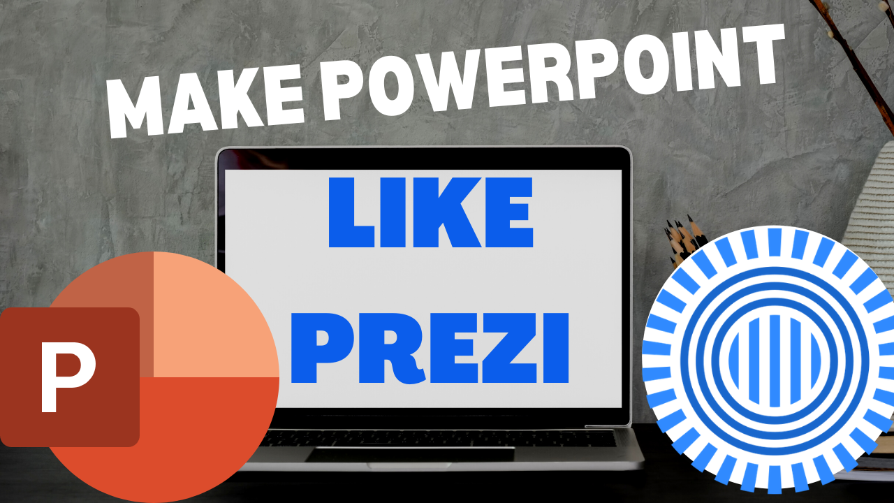 Here is a Cool and Crazy PowerPoint Effect That Will Make Your Presentation Like Prezi