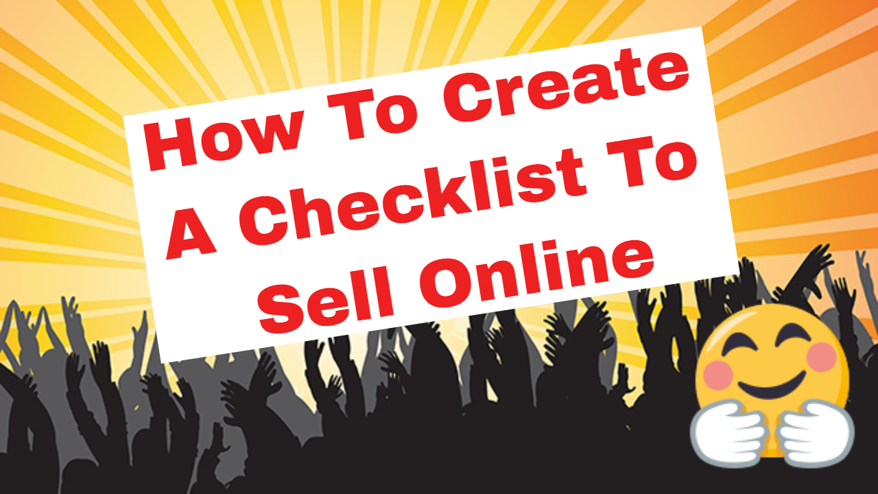 How To Create A Checklist To Sell Online
