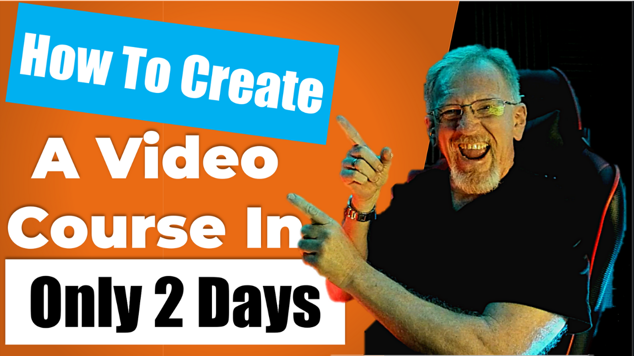 How To Create A Video Course In Only 2 Days