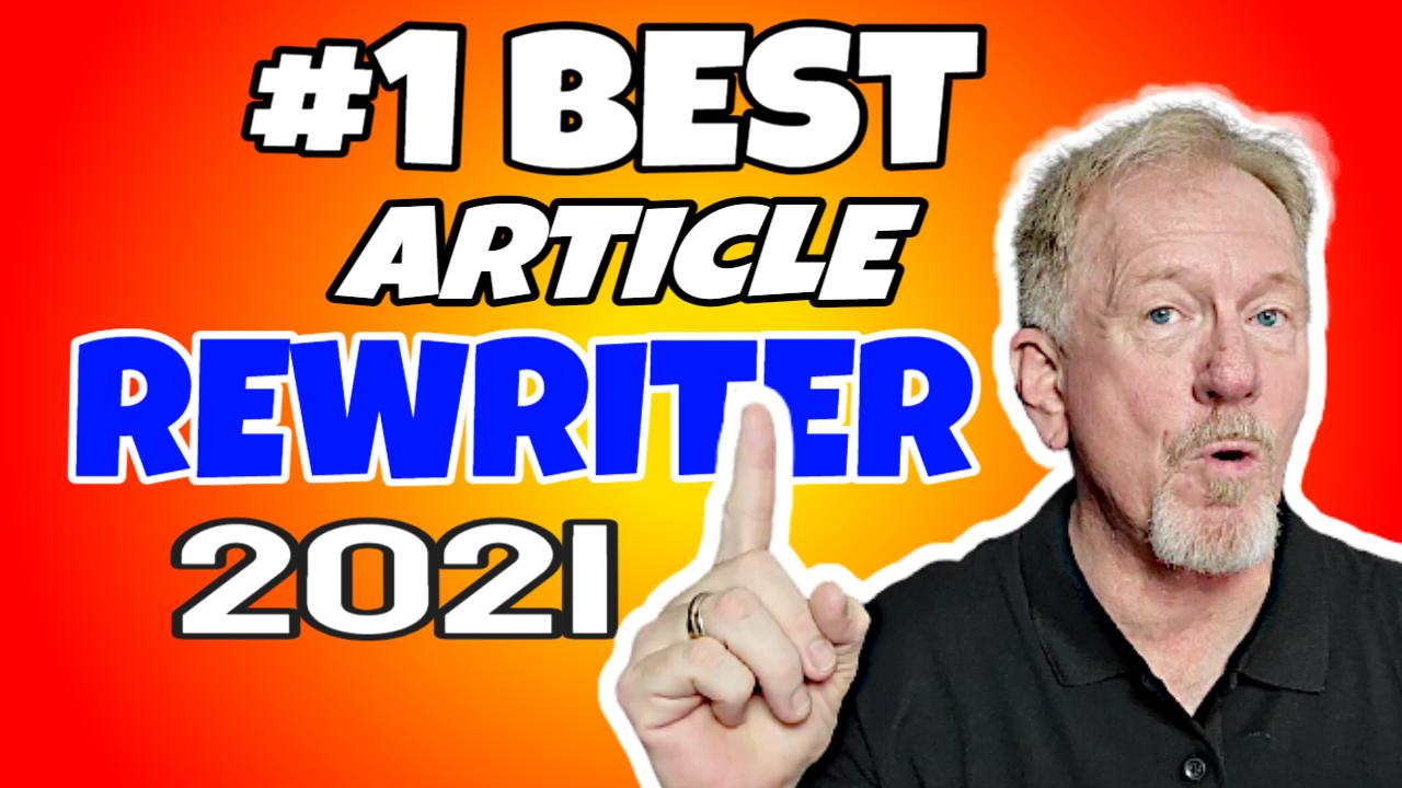 #1 Best Article Rewriter Online 2021 – Best Article Rewriter Tool